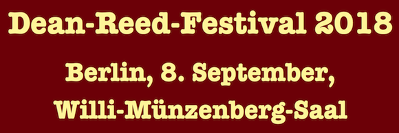 Dean Reed Festival 2018 8.September, Berlin Willi-Münzenberg-Saal