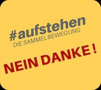 #aufstehen Nein Danke